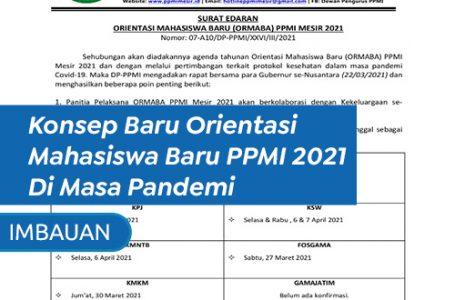 Konsep Baru Orientasi Mahasiswa Baru PPMI 2021 Di Masa Pandemi